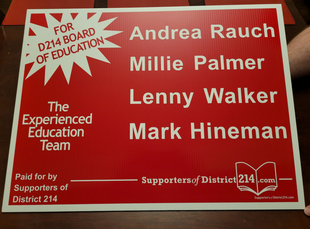 A Supporters of District 214 yard sign